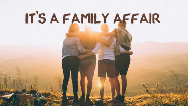 It's a Family Affair