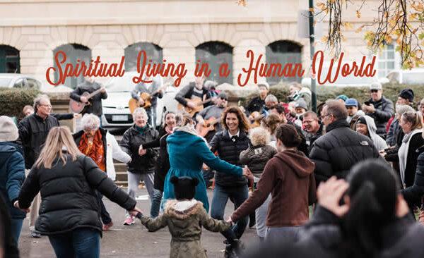 Spiritual Living in A Human World